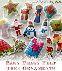 Easy Christmas Tree Decorations Work On These Now Start Sewing These 51 Simple Christmas Ornaments