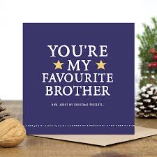 you u0027re my favourite brother u0027 christmas card by zoe brennan