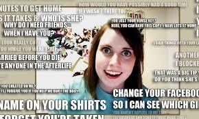 Over Obsessive Girlfriend Meme - obsessive girlfriend meme 28 images overly obsessed girlfriend