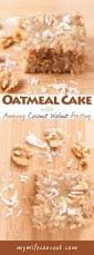best 25 oatmeal cake ideas on pinterest applesauce bread apple