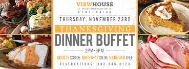 thanksgiving day dinner buffet viewhouse