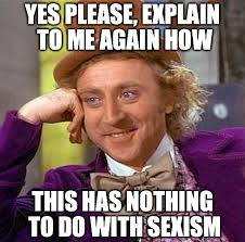 Sexual Harassment Meme - feminist frequency yes please explain to me again how this has