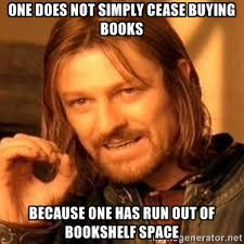 Books Meme - one does not simply stop buying books bowman performance consulting