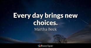 choices quotes brainyquote