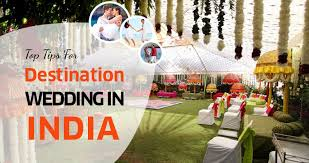 destination wedding planner best tips for destination wedding planning in india