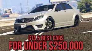 gta 5 online top 5 best cars to buy under 250k gta 5 best