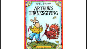 arthur s thanksgiving by marc brown