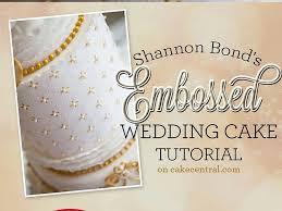 wedding cake tutorial shannon bond s embossed wedding cake tutorial cakecentral