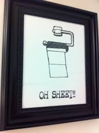 Funny Bathroom Pics Oh Sheet Bathroom Picture By Everyonepoops On Etsy 20 00 Make