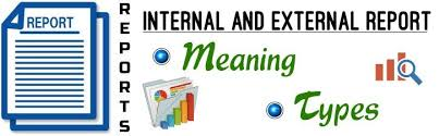 Types Meaning Internal And External Reports Meaning Types