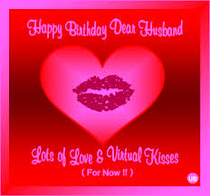 happy birthday husband cards happy birthday husband lots of and kisses find