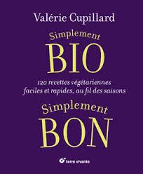 livre cuisine bio livre de cuisine bio facile et rapide cuisine bio