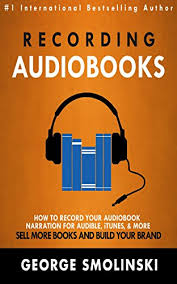smolinski books recording audiobooks how record your audiobook