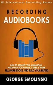 smolinski books recording audiobooks how record your audiobook