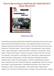 service manual nissan pathfinder r51 2008 200 by jessgriffis issuu