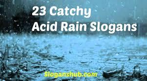 acid slogans environment slogans