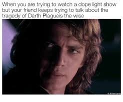 Light Show Meme - when you are trying to watch a dope light show but your friend