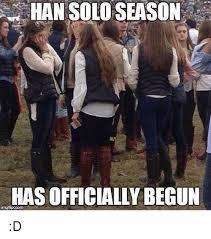 Solo Memes - 25 best memes about hans solo season hans solo season memes