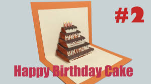 happy birthday cake 2 pop up card tutorial youtube