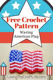 Waving American Flag Living The Craft Life Waving American Flag Free Crochet Pattern