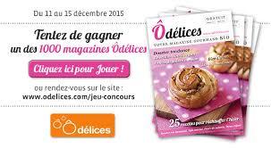 jeux de concours de cuisine gratuit jeu concours gagnez 1000 magazines odelices n 22 hiver 2015 ôdélices