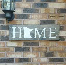 Home Decor Wall Signs by Minnesota Home Sign State Home Decor Rustic Home Sign
