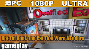 tin roof the cat that wore a fedora gameplay hd pc 1080p