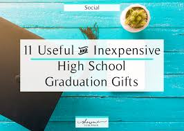 graduation gifts for high school 11 practical and inexpensive high school graduation gifts showme