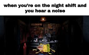 Night Shift Memes - spongebob squarepants meme caveman night shift on bingememe