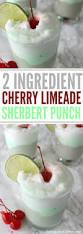 cherry limeade sherbert punch recipe sherbert punch recipes