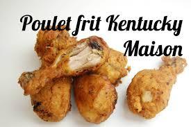 comment cuisiner le poulet comment faire du poulet kentucky croustillant