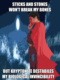 Super Man Meme - superman meme sticks stones by badger4r on deviantart