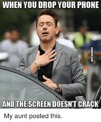 Drop Phone Meme - when you drop your phone and the screen doesnt crack phone meme