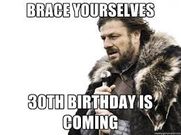 30th Birthday Meme - couldn t decide so chose all the memes happy 30th dave album