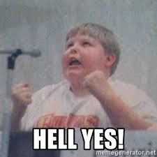 Hell Yes Meme - hell yes the fotographing fat kid meme generator
