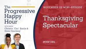 the progressive happy hour a thanksgiving spectacular