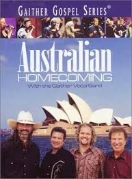 the gaither vocal band australian homecoming dvd with gaither
