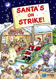 ks2 christmas musical santa u0027s on strike edgy productions