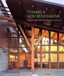 defining characteristics of northwest regional style 360modern