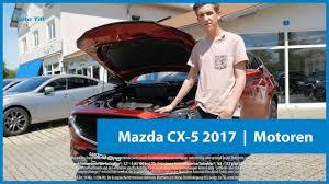 mazda 3 motoren mazda cx 5 2017 motoren youtube