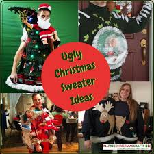 Ugly Christmas Sweater Decorations How To Make An Ugly Sweater 5 Ugly Christmas Sweater Ideas