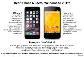 Iphone Users Be Like Meme - dear iphone 6 users welcome to 2012 androidized