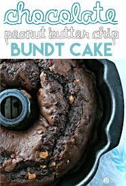 chocolate peanut butter chip bundt cake today u0027s creative life