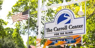 Community Services For The Blind The Carroll Center For The Blind Services For The Blind And