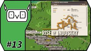 Truck Route Maps Rise Of Industry Alpha 3 Part 13 Truck Routes Save The Day