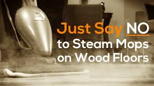 steam cleaners can damage wood floors how to clean wood floors