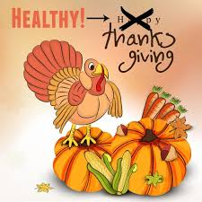 thanksgiving can be healthy health and fitness tips