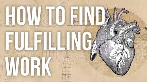how to find fulfilling work youtube