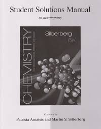 student solutions manual for silberberg chemistry the molecular
