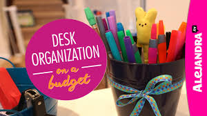 Organizing Office Desk by Desk Organization On A Budget Part 2 Of 4 Dollar Store Organizing